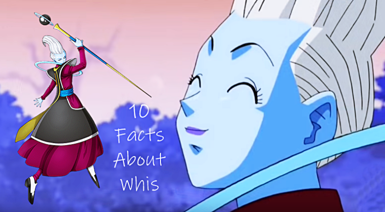 10 Facts About Whis
